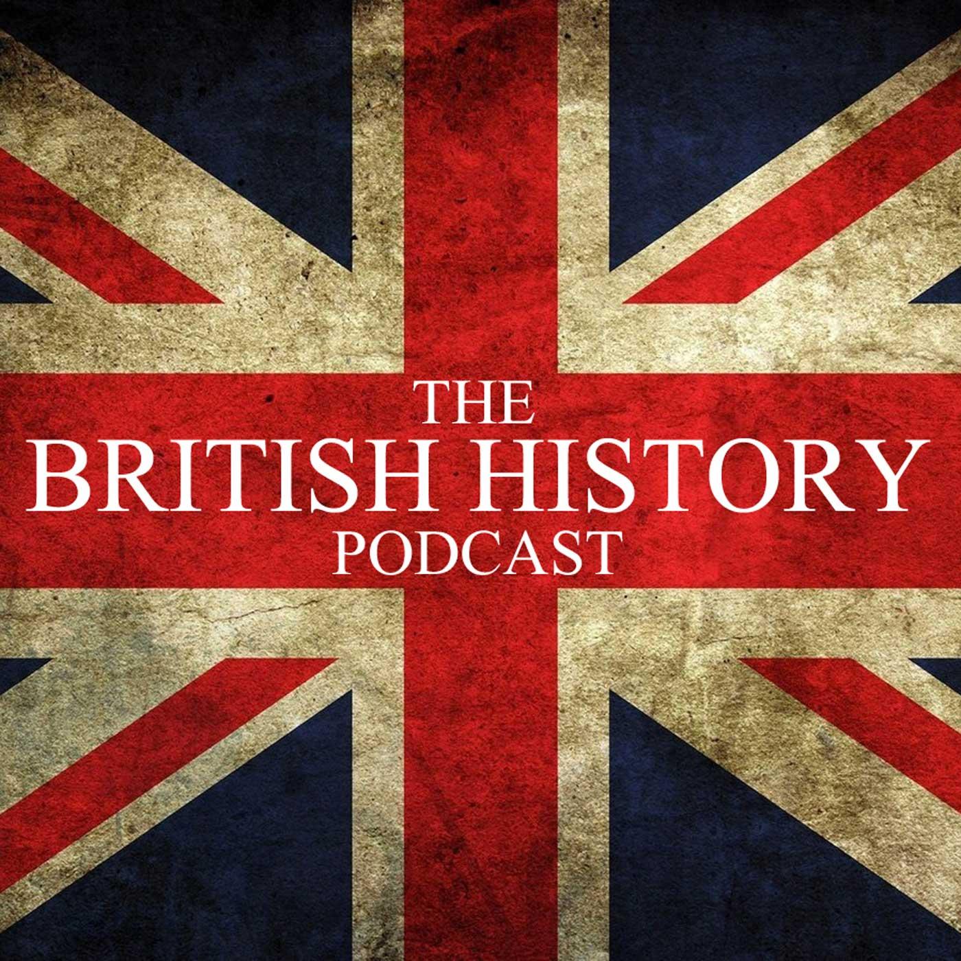 The British History Podcast | Free Listening on Podbean App
