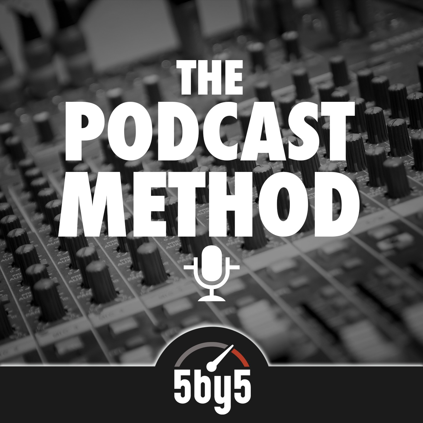 Podcast Method