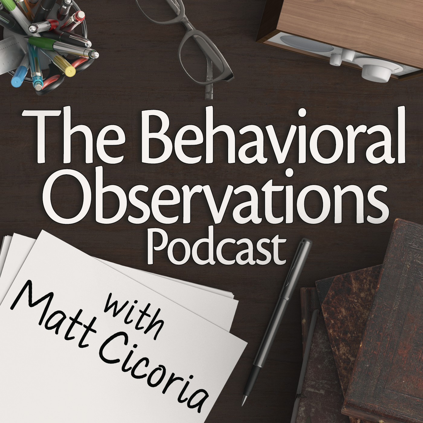 The Behavioral Observations Podcast | ABA | Functional Assessment | Autism | Behaviorism | Acceptance and Commitment Therapy | BCBA Ethics