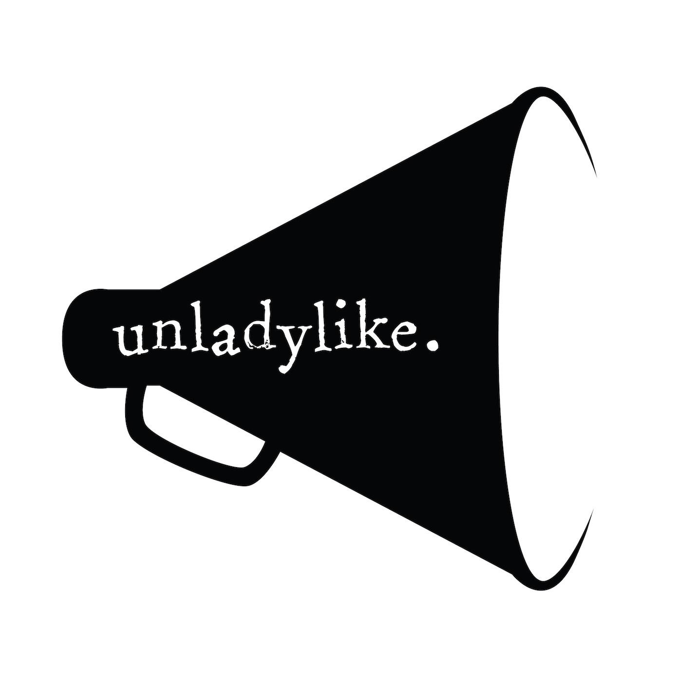 UnladylikePodcast