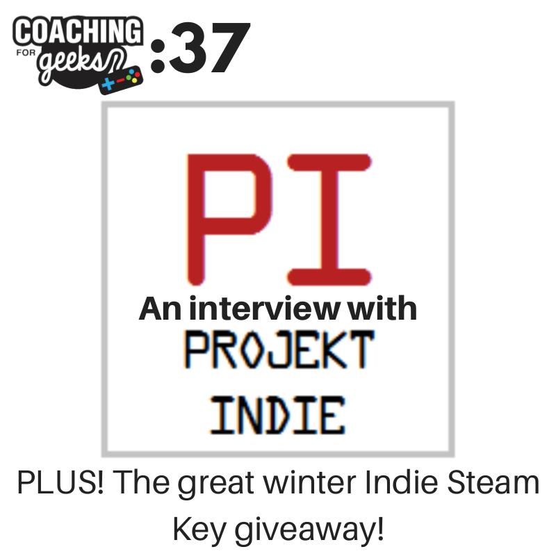 37: Geek - Projekt Indie, Interview with Emma Spalding Plus! the Great Winter Indie Steam Key Giveaway!