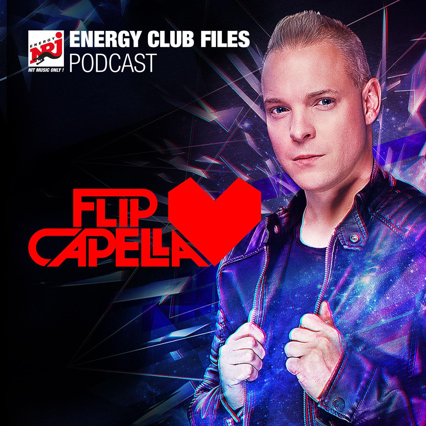 ENERGY Club Files Podcast - Flip Capella