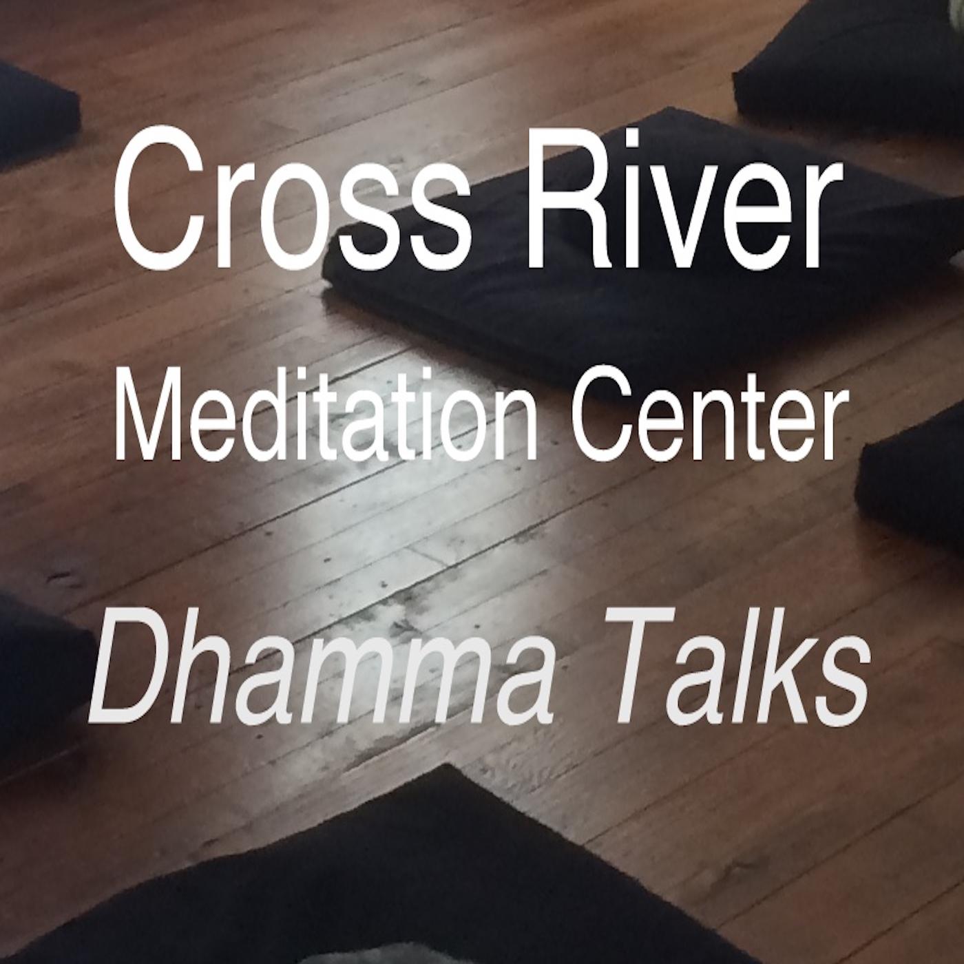 The Cross River Meditation Center Podcast