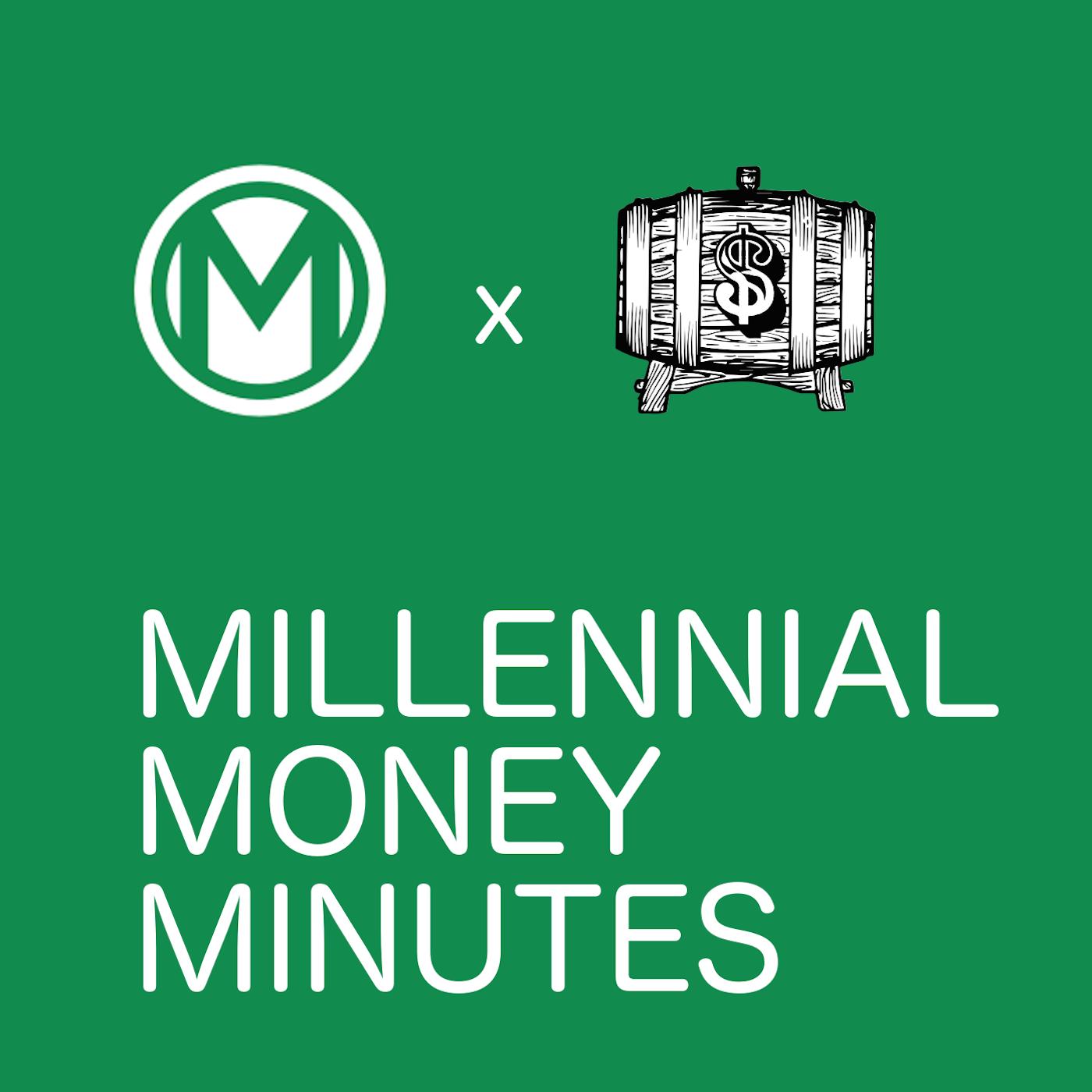 Millennial Money Minutes