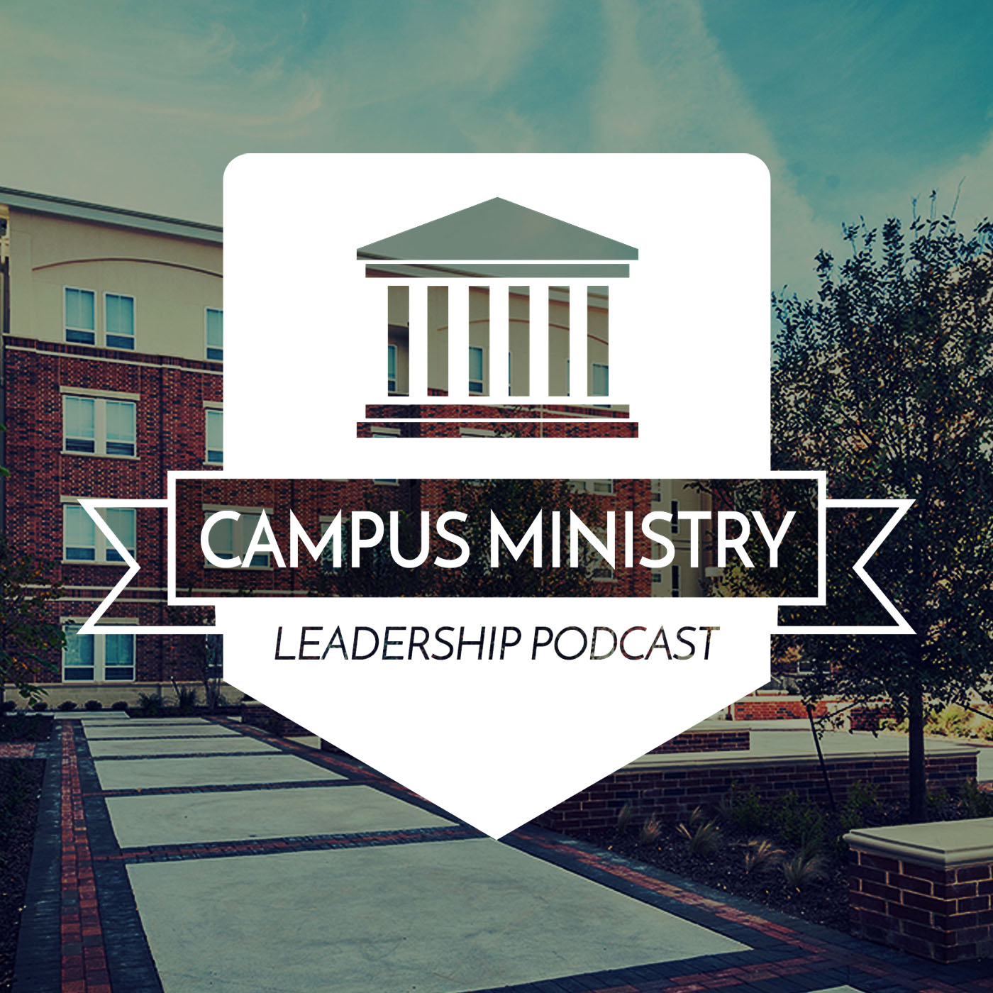 & Campus Ministry Leadership Podcast