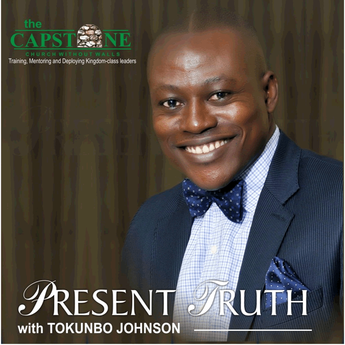 'The Capstone Present Truth'