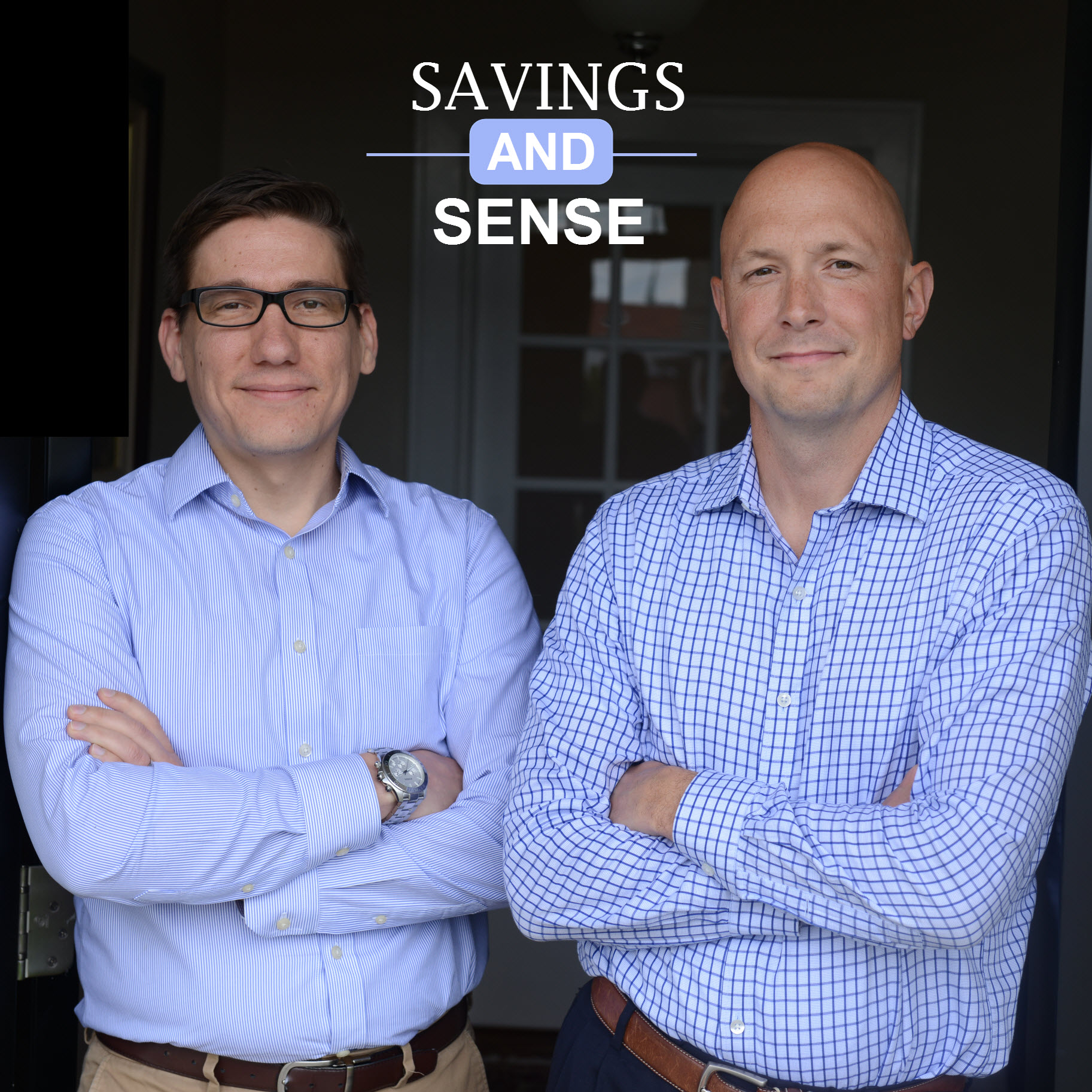 Savings and Sense