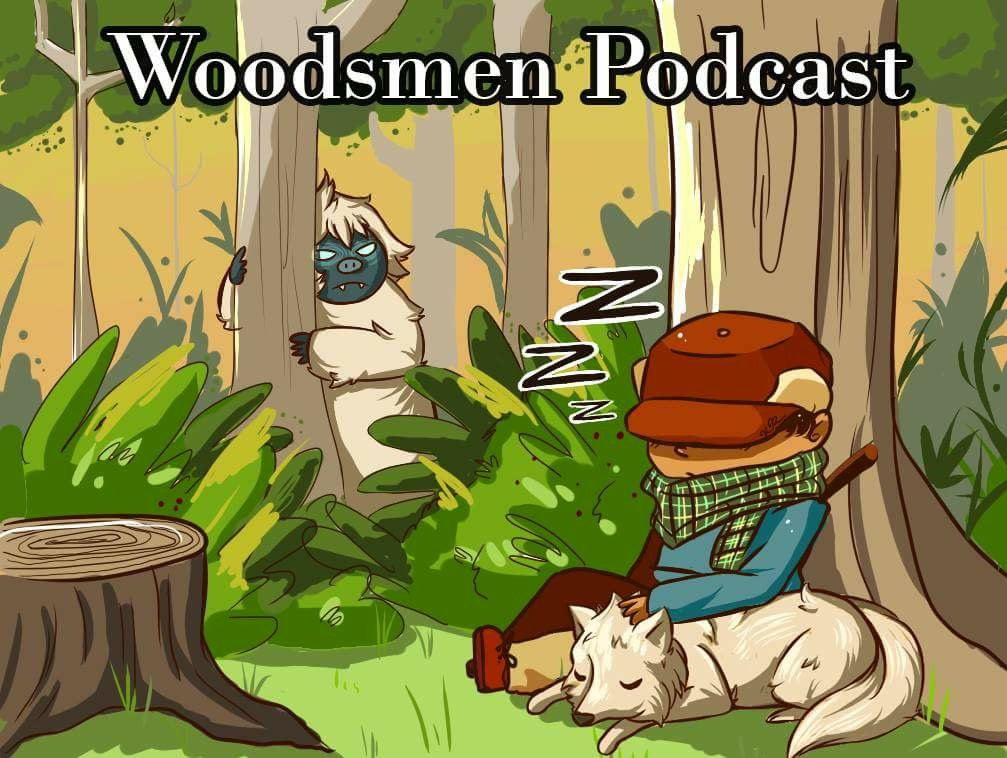Woodsmen Podcast
