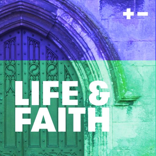 Life & Faith