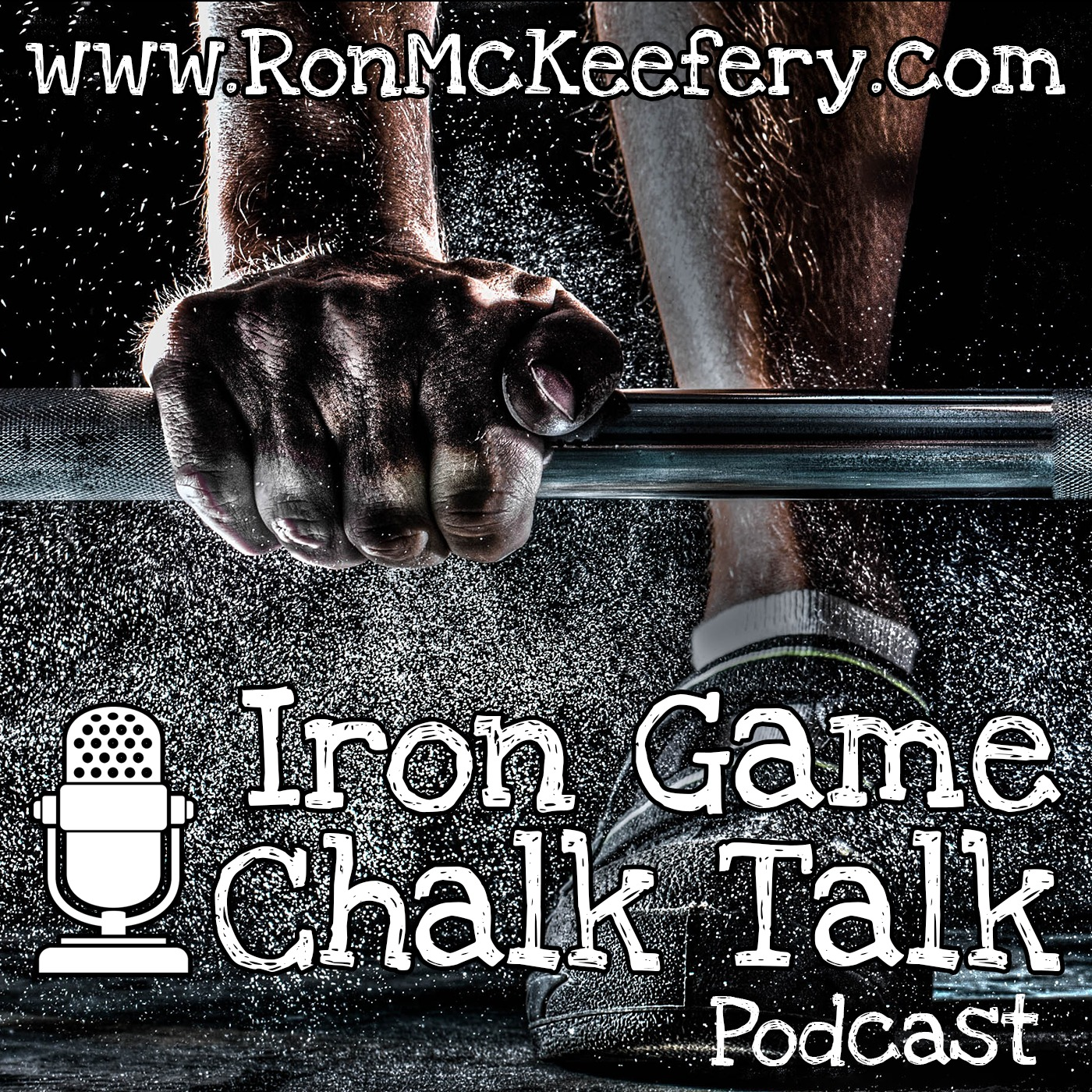 Iron Game Chalk Talk with Ron McKeefery