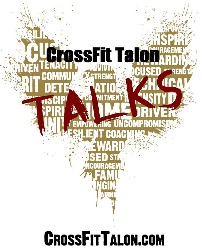 CrossFit Talon Talks