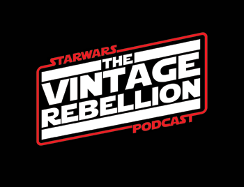 STAR WARS The Vintage Rebellion Podcast