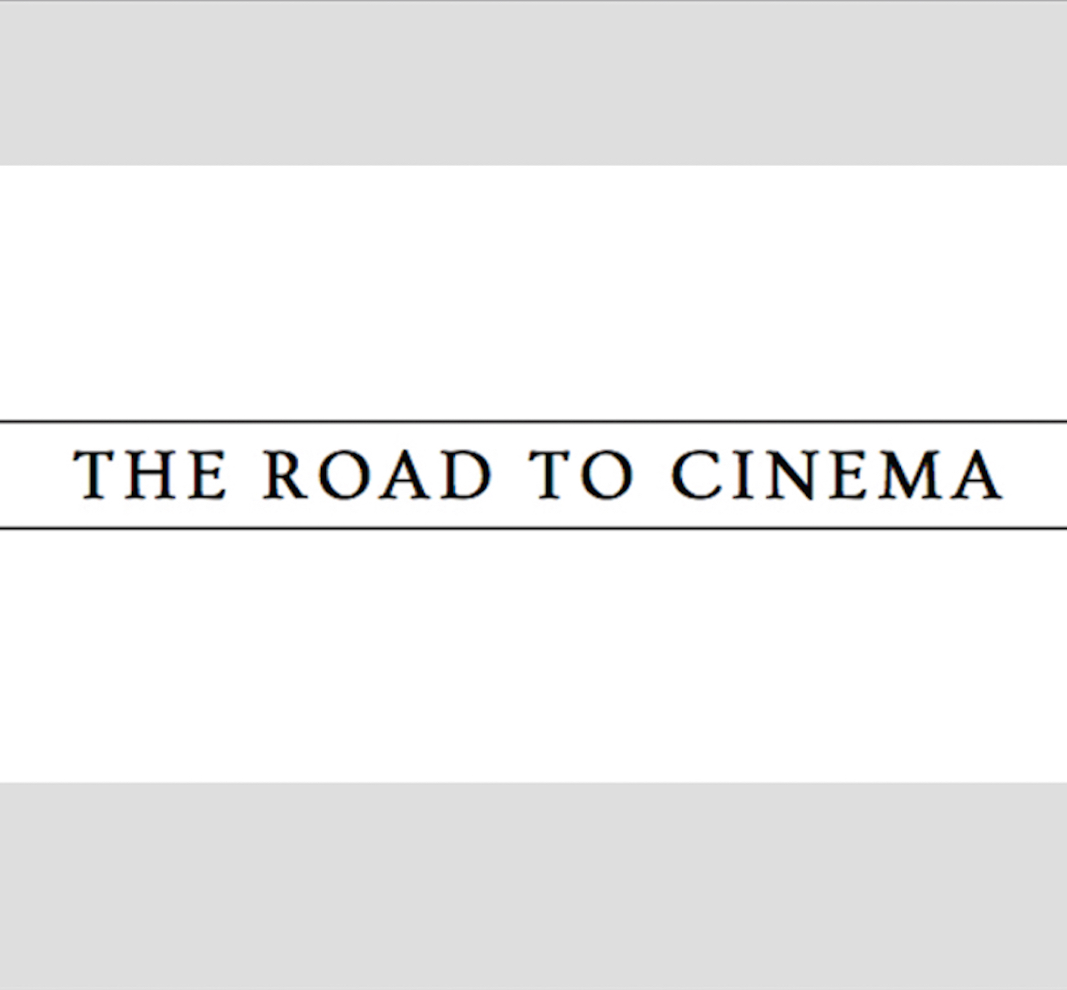 The Road to Cinema Podcast