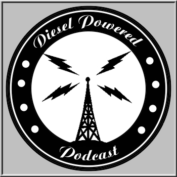 Diesel Powered Podcasts - The Voice of Dieselpunk!