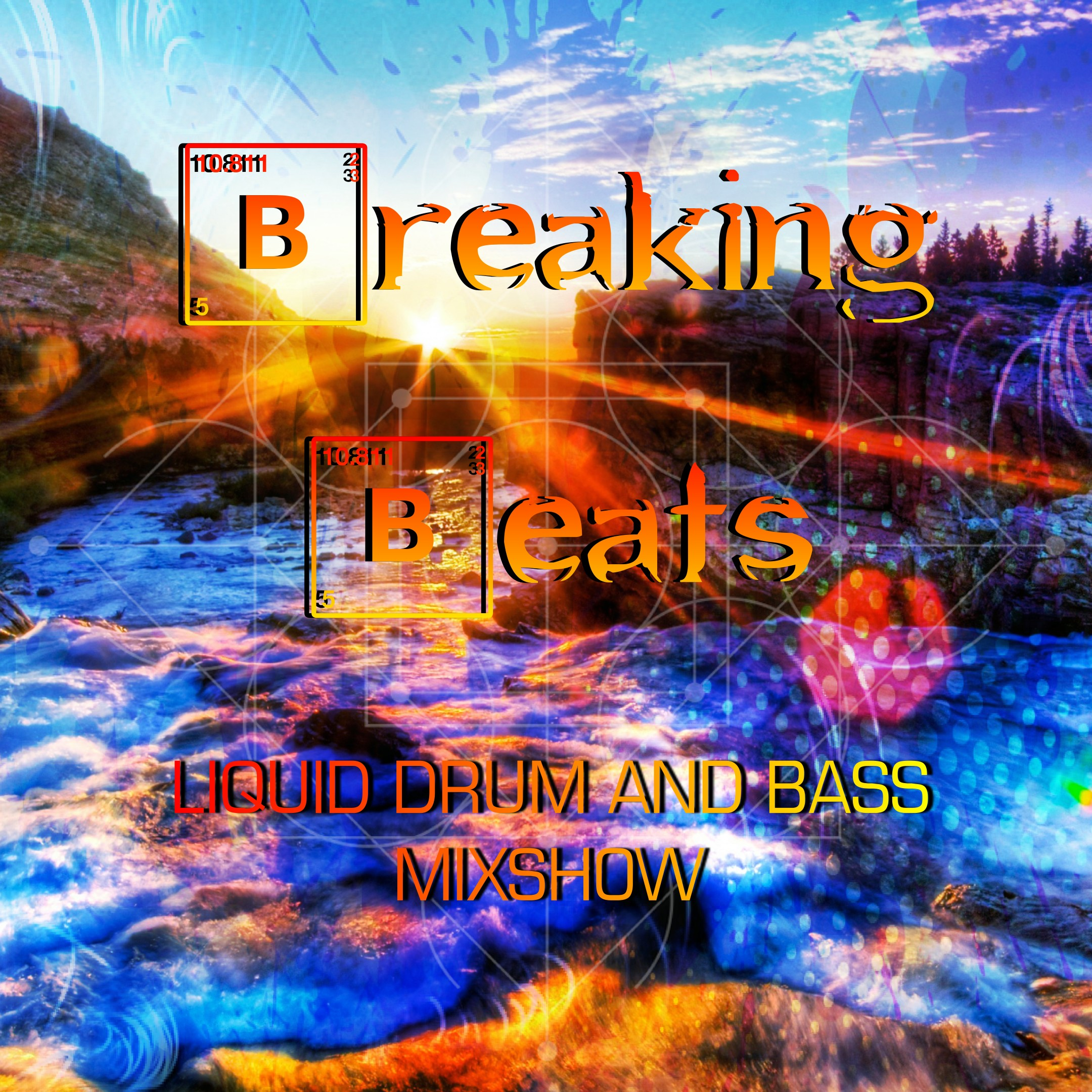 Breaking Beats Liquid Drum and Bass Mixshow