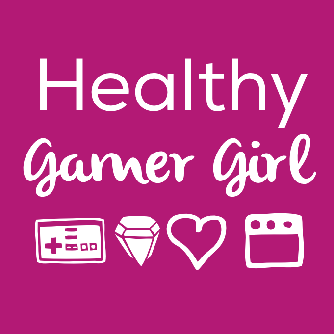 The Healthy Gamer Girl