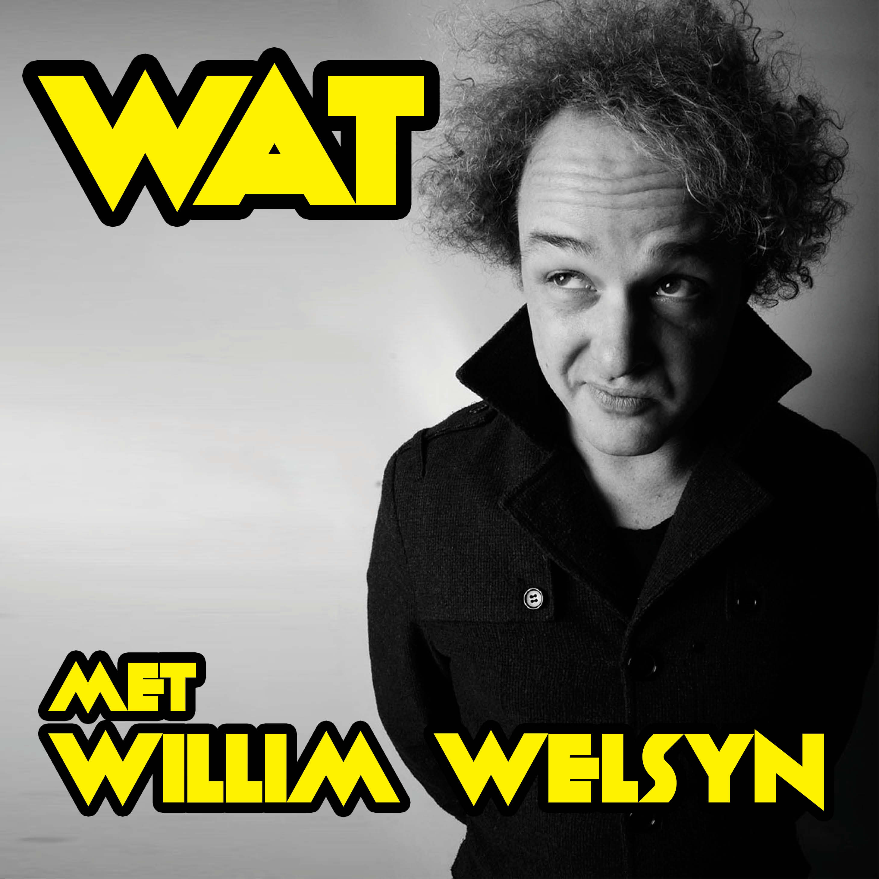 WAT Met Willim Welsyn Podcast