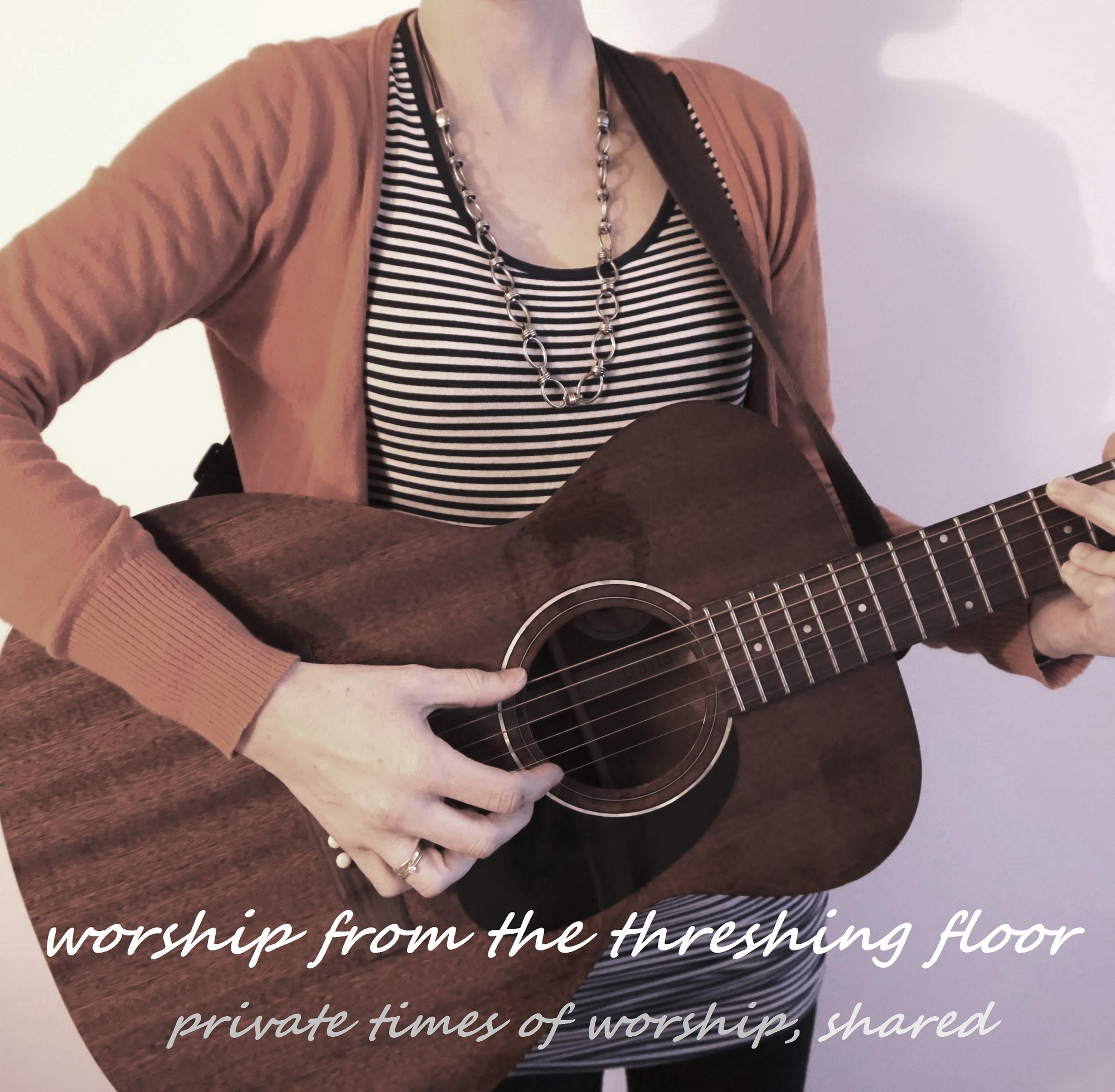 Worship From The Threshing Floor
