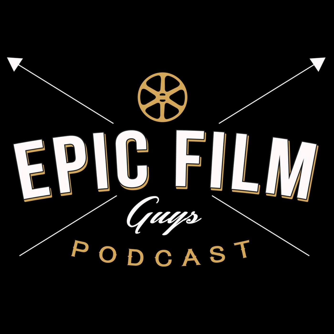 Epic Film Guys Podcast