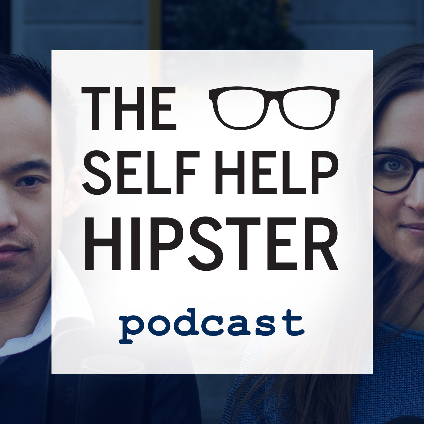 The Self Help Hipster Podcast