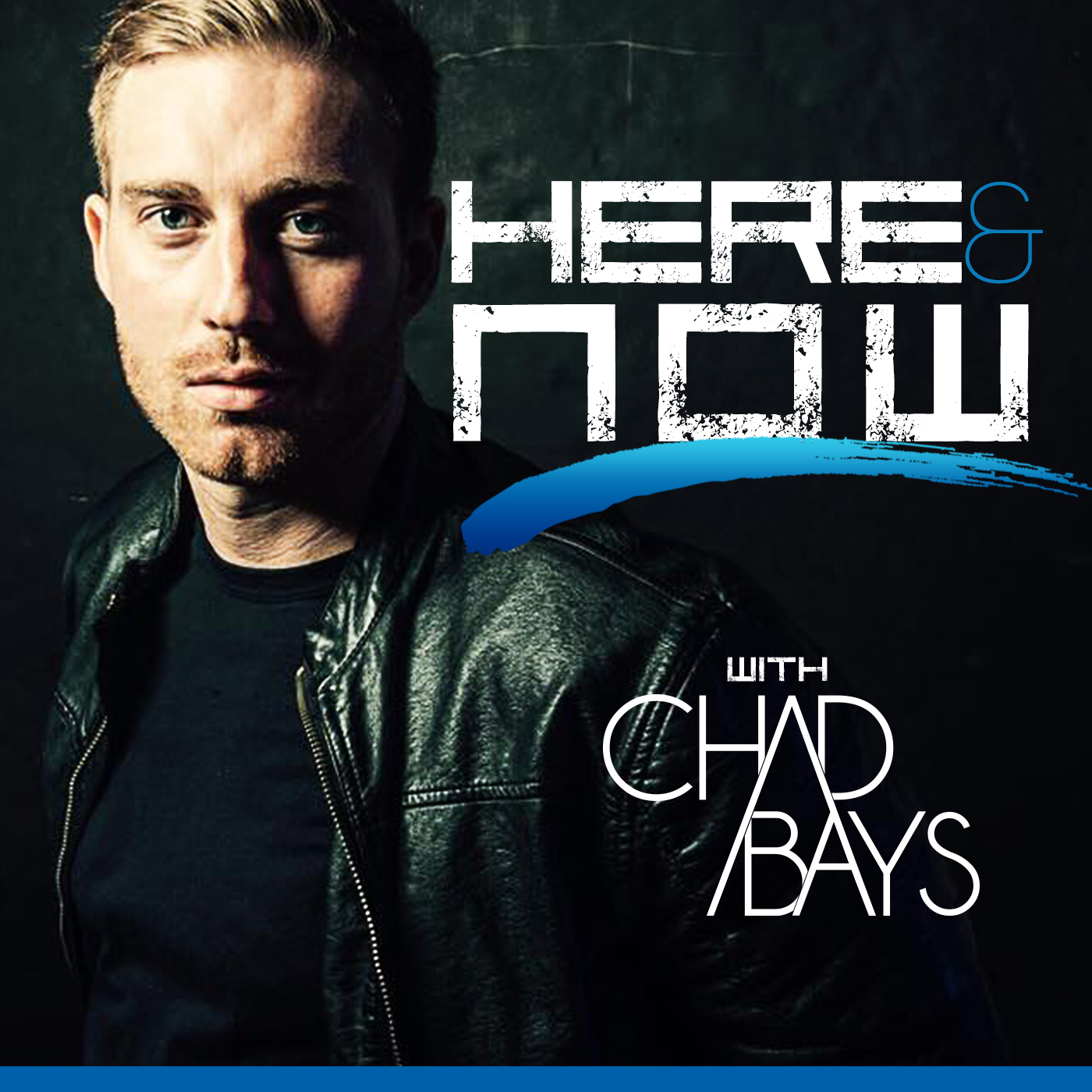 Here & Now with Chad Bays
