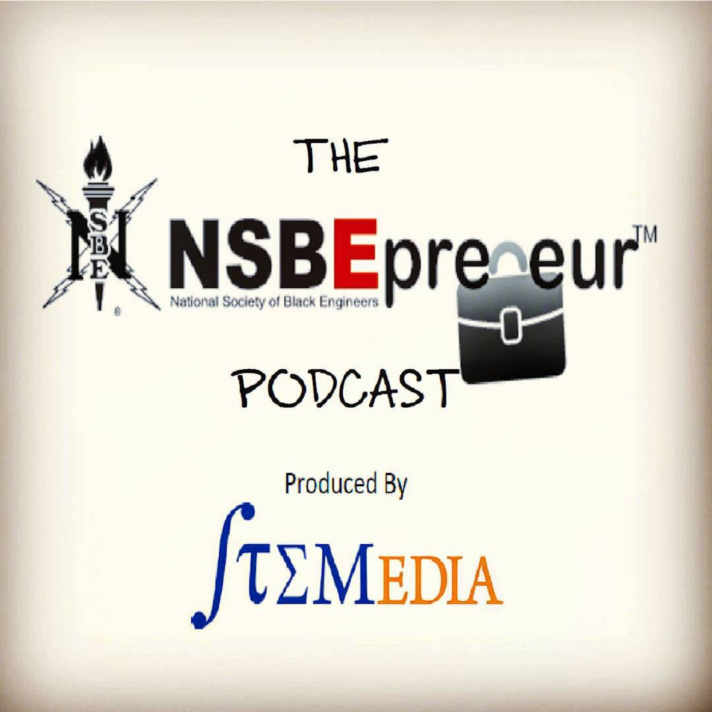NSBEpreneur Podcast, produced by STEMedia