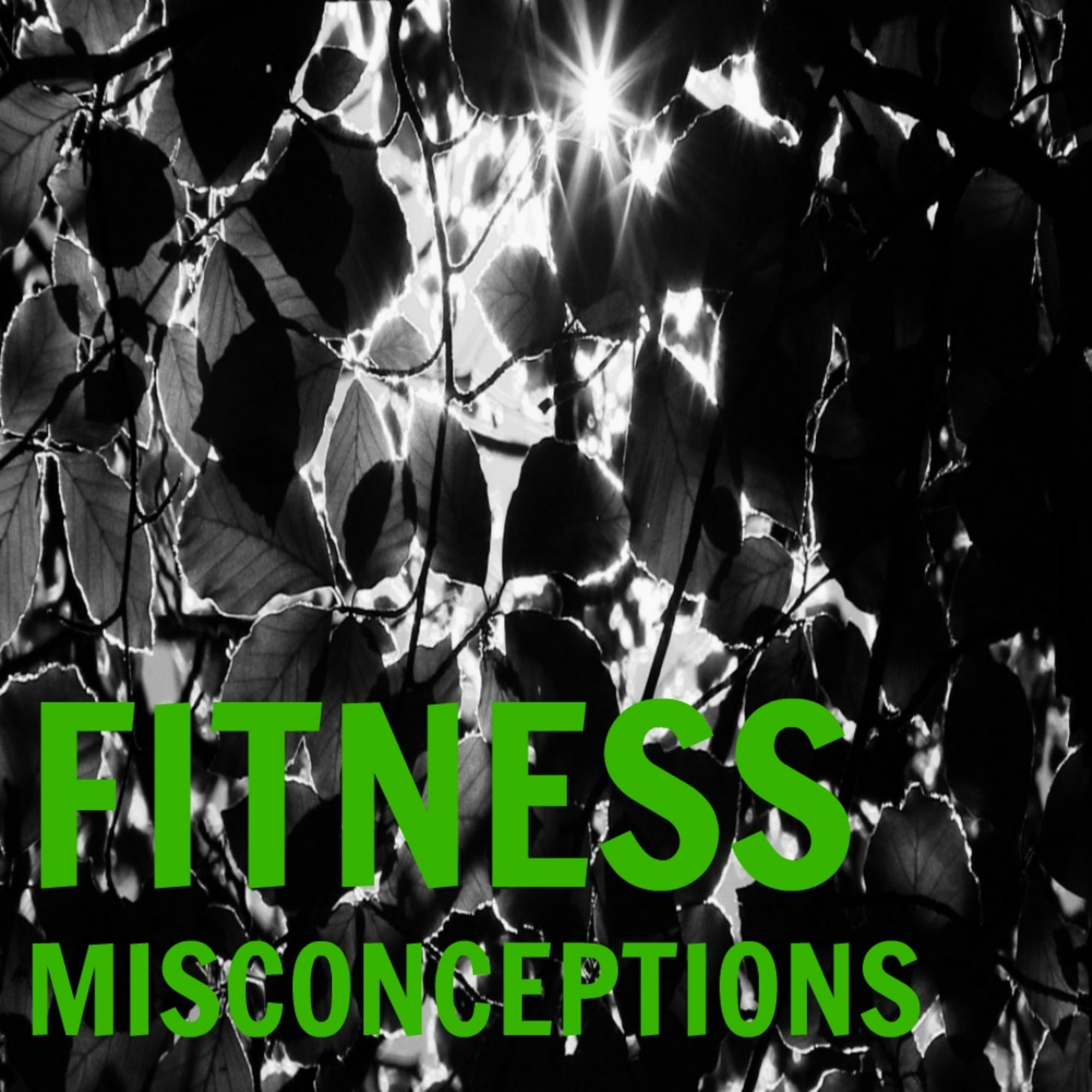 Fitness Misconceptions