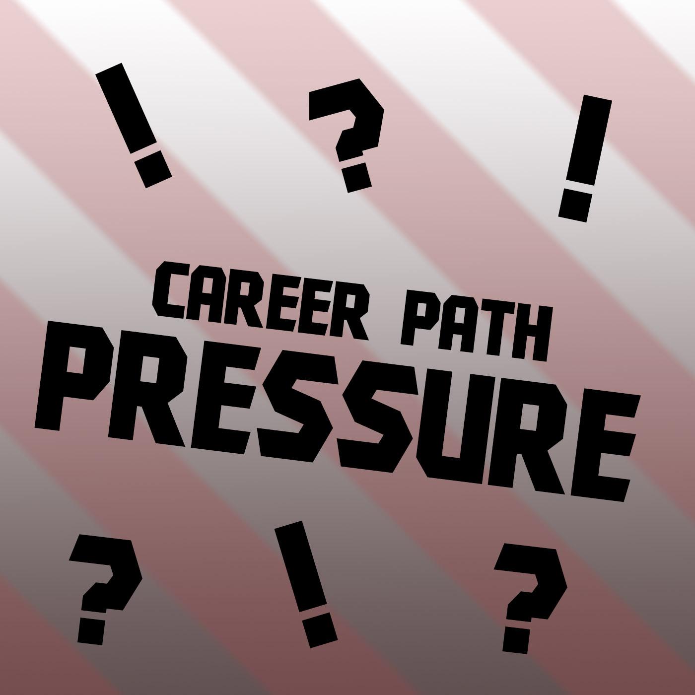 Career_Path_Pressure