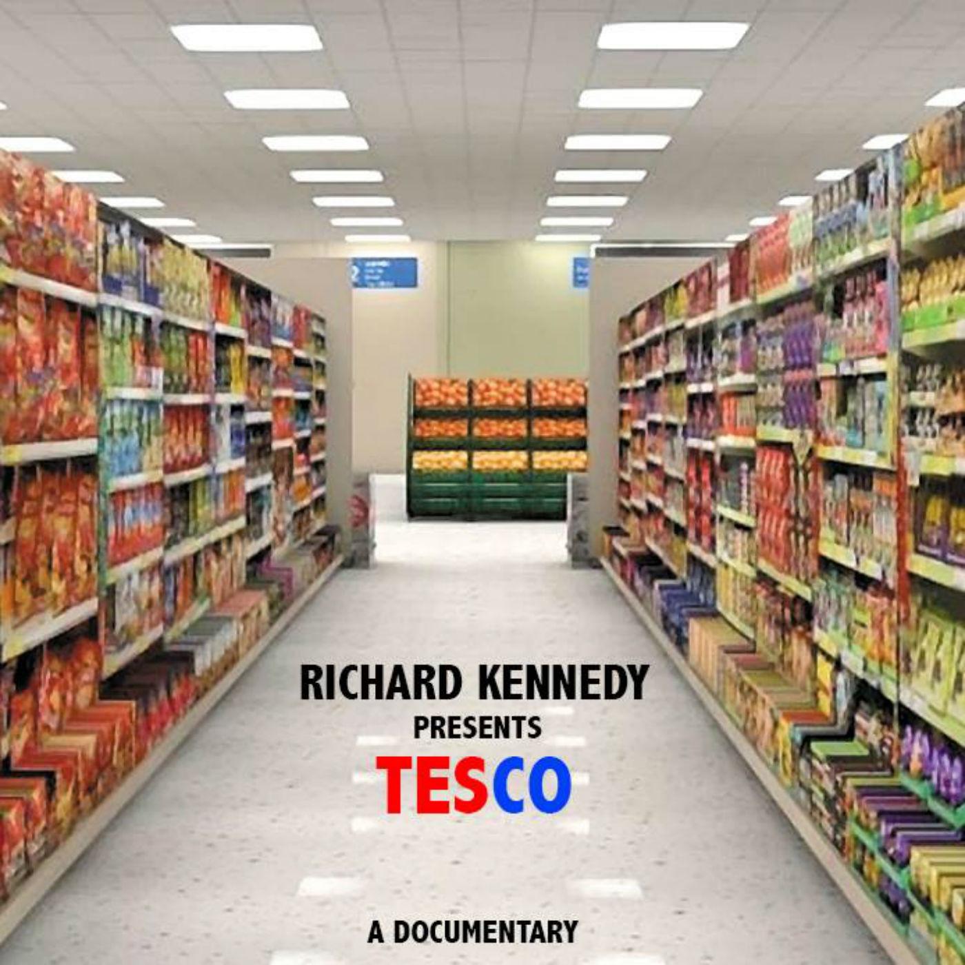 Tesco Documentary Richard Kennedy