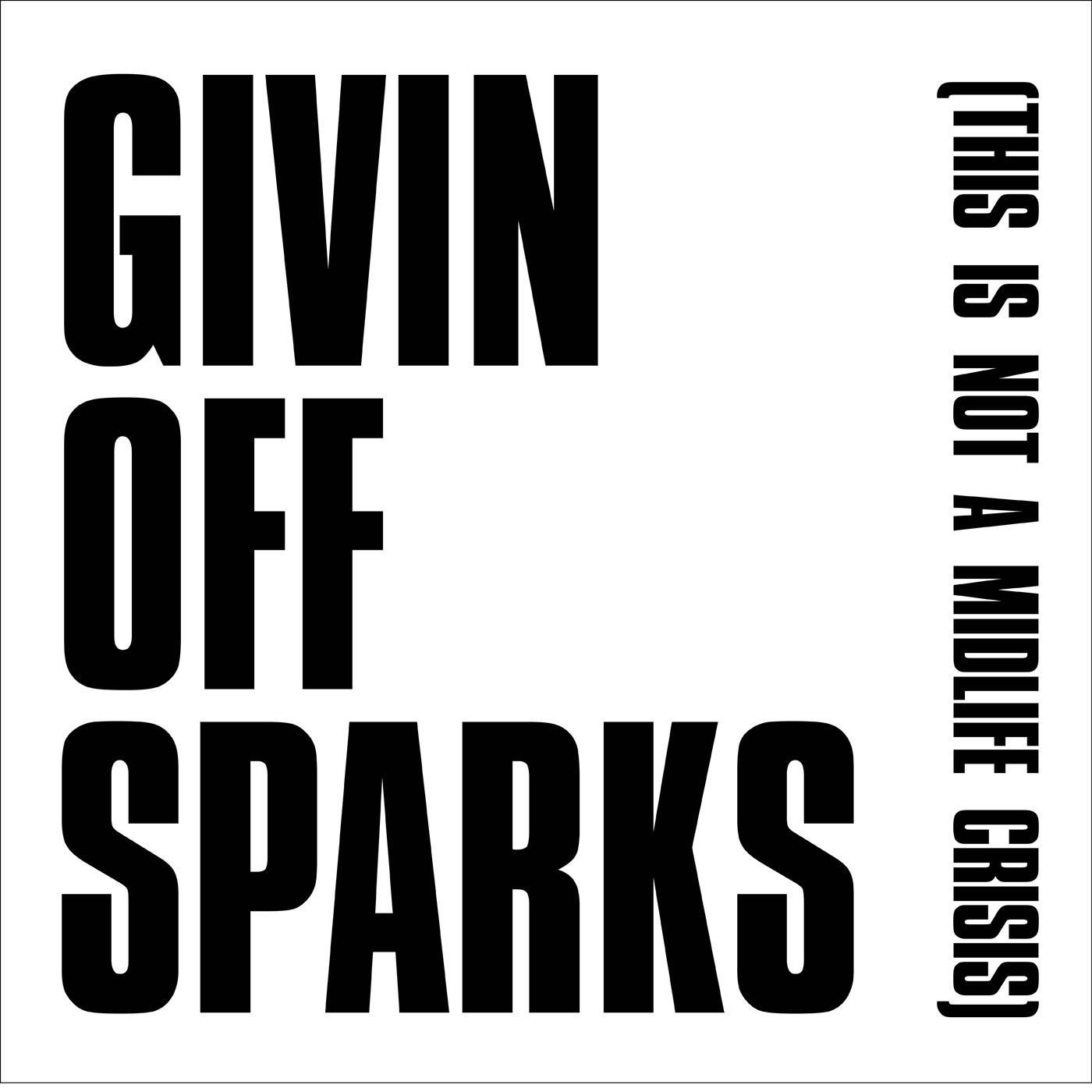 Givin' Off Sparks