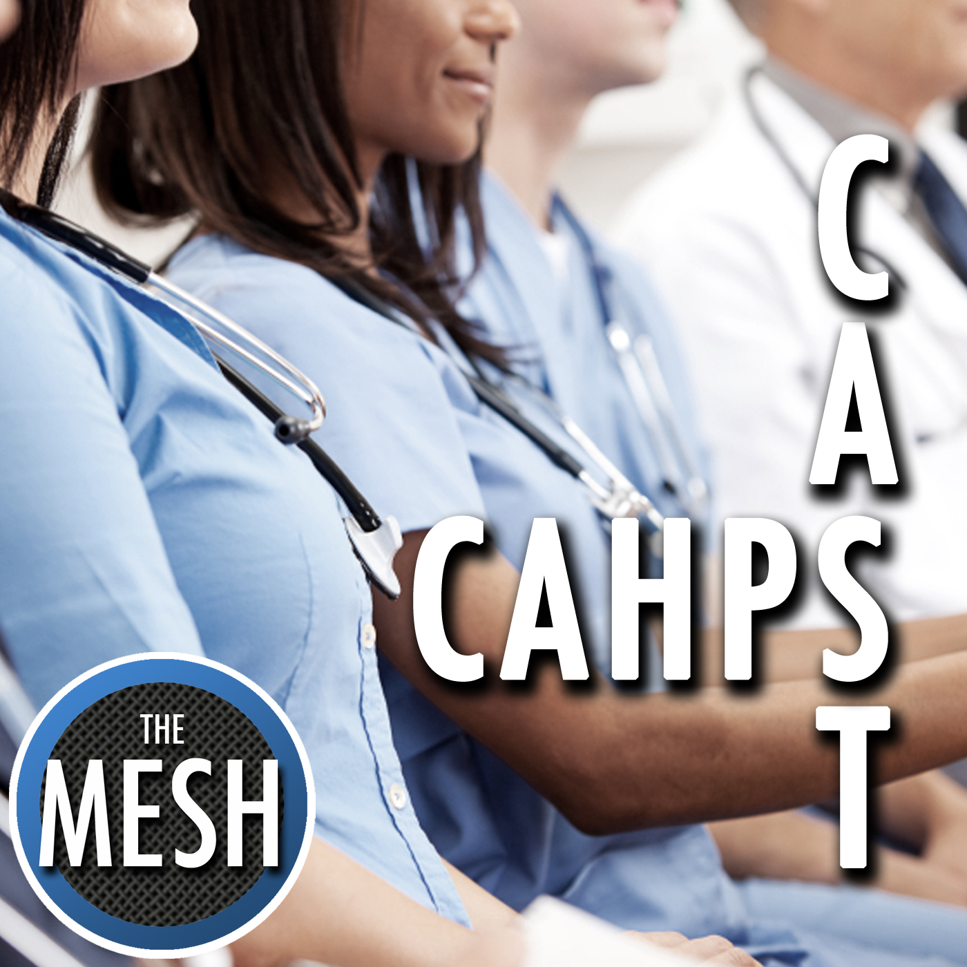 CAHPS Cast