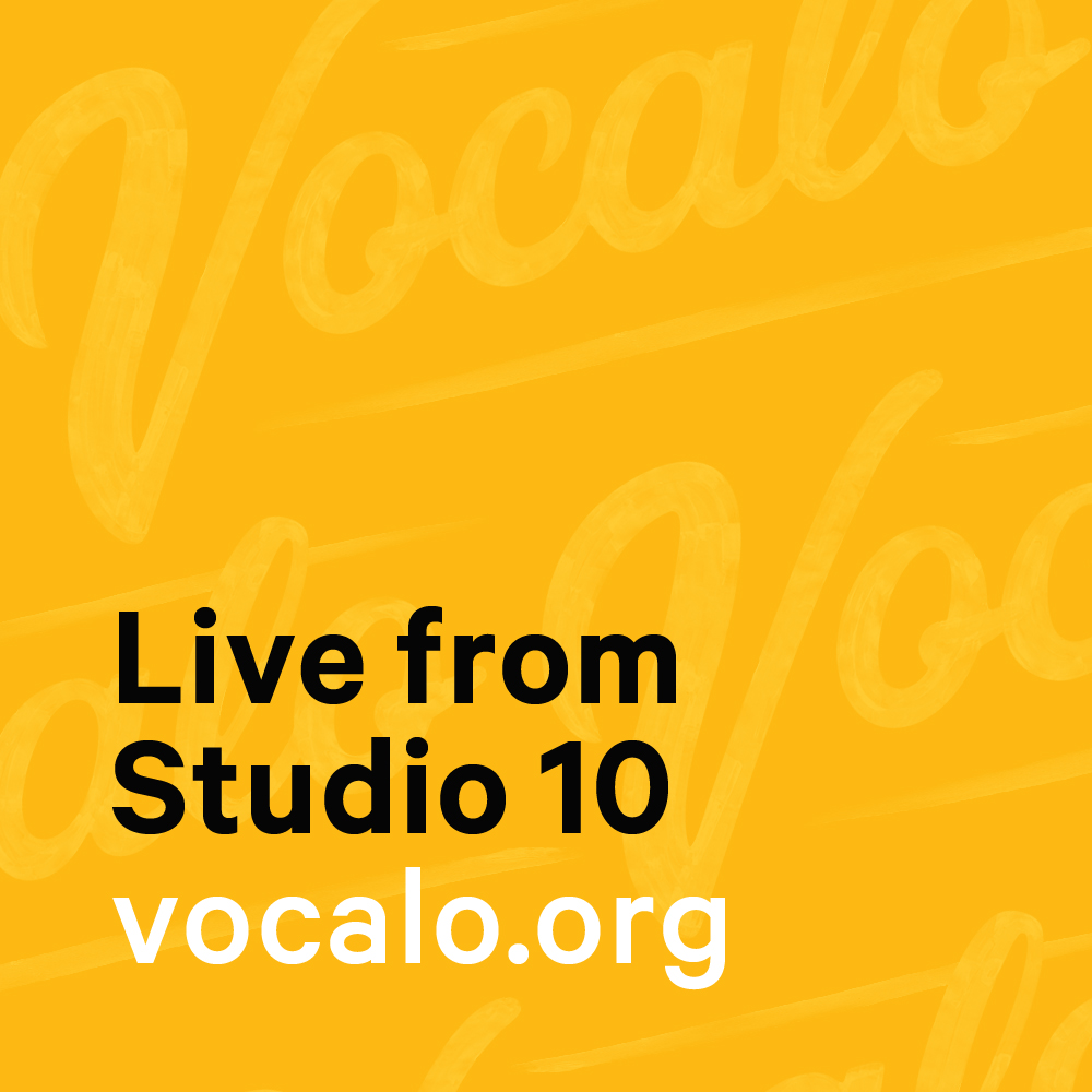 Vocalo's Live From Studio 10