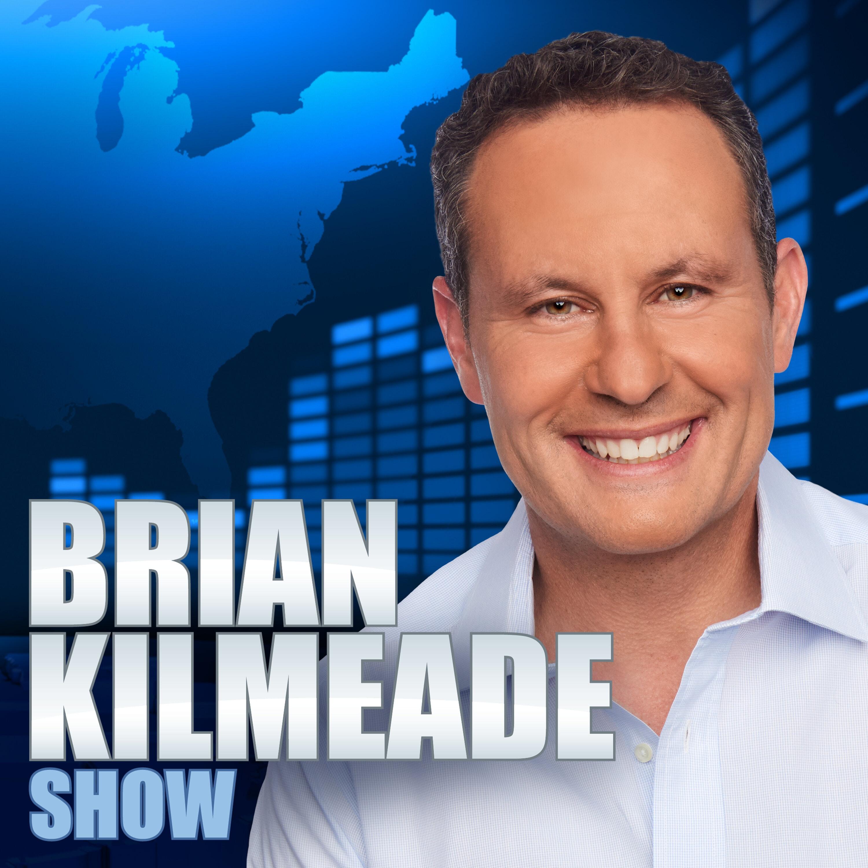 Brian Kilmeade Show Free Podcast