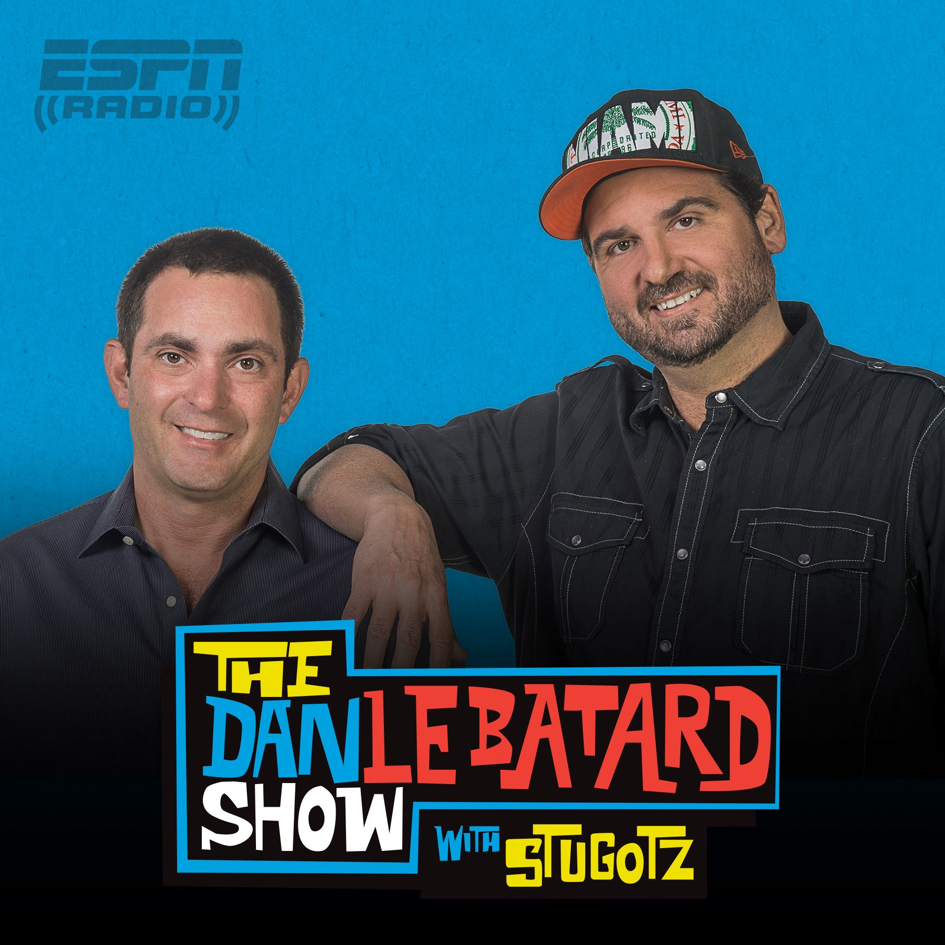 The Dan Le Batard Show with Stugotz