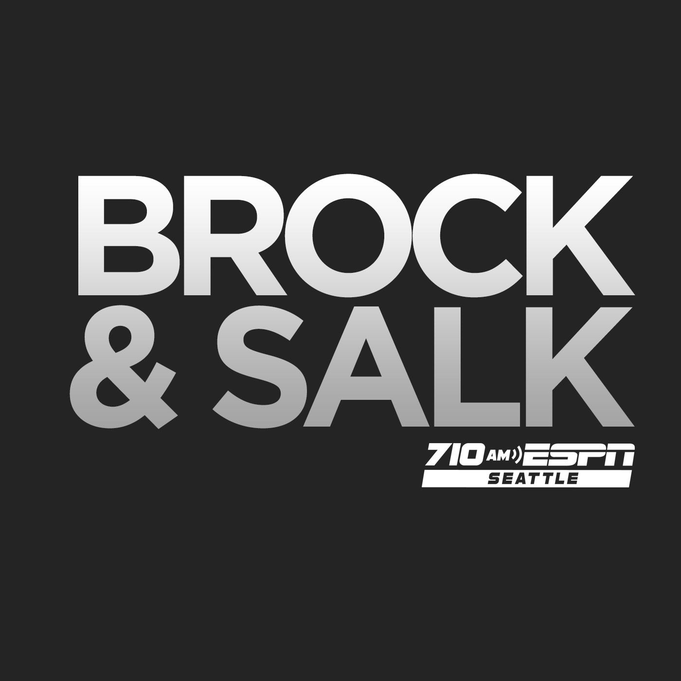 Brock and Salk Podcasts - 710 ESPN Seattle