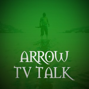 Arrow TV Talk
