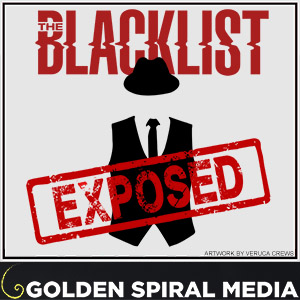 The Blacklist Exposed – An AfterShow Profile of NBC TV's FBI Drama About Red Reddington