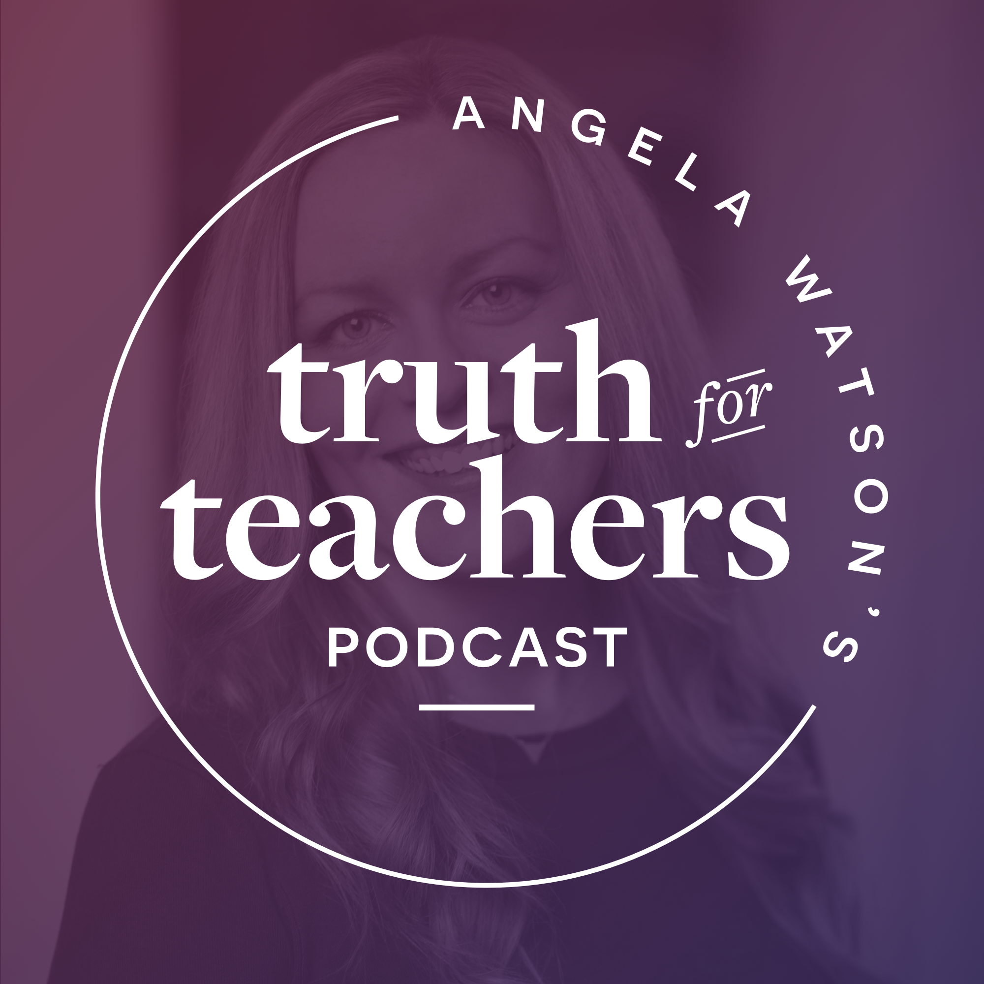 Angela Watson's Truth for Teachers