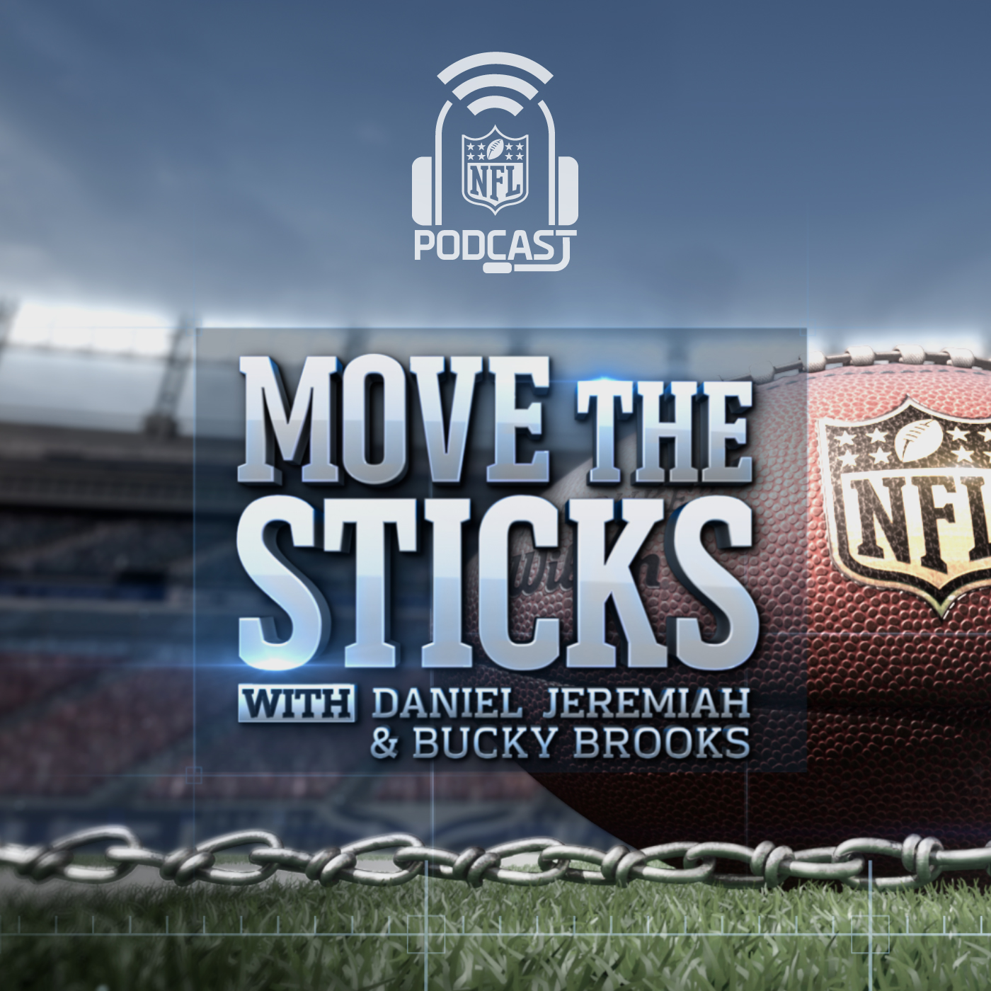 Move the Sticks with Daniel Jeremiah & Bucky Brooks