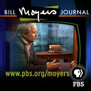 Bill Moyers Journal (Video) | PBS