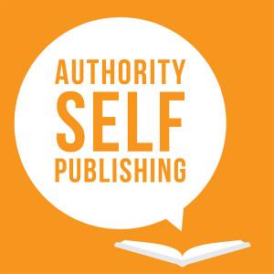 Authority Self-Publishing: Marketing, Writing and Kindle Publishing Tips for Authors