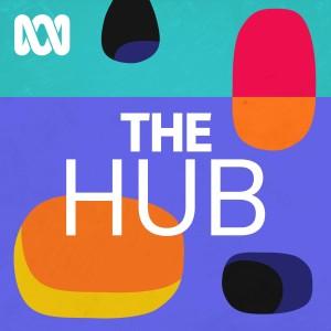 The Hub - ABC RN