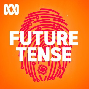 Future Tense - Full program podcast