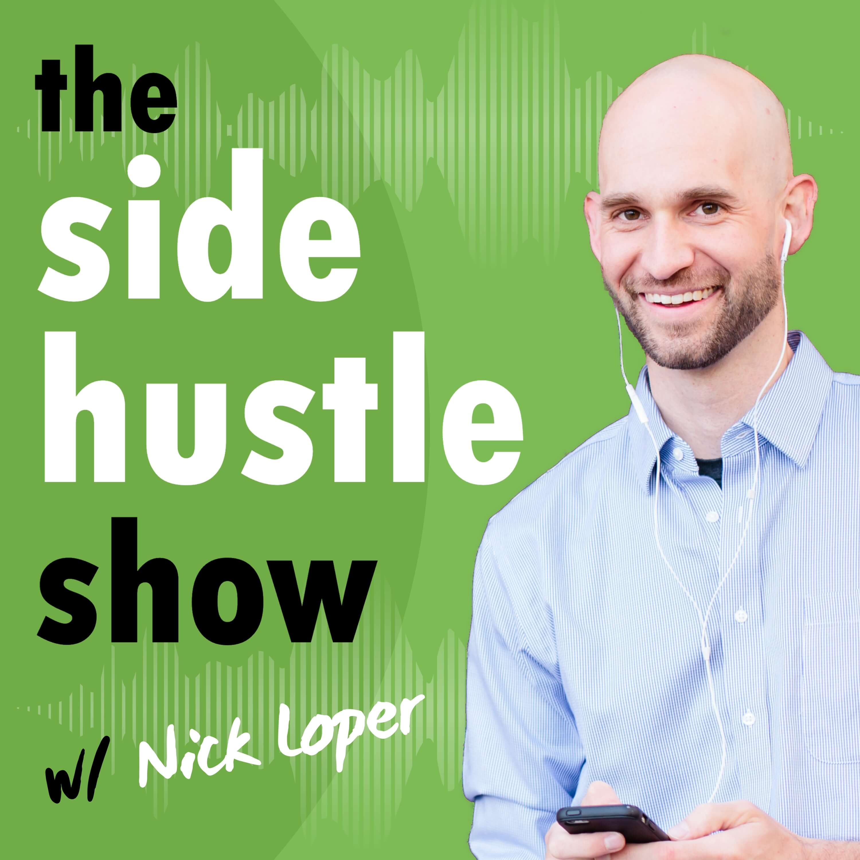 The Side Hustle Show: Business Ideas for Entrepreneurs and Side Hustle Nation