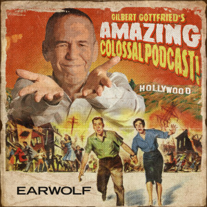 Gilbert Gottfried's Amazing Colossal Podcast