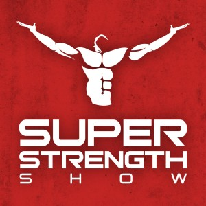 Super Strength Show with Ray Toulany | Interviews with Health and Fitness Leaders, Strength & Conditioning Coaches, Elite Athletes and Iron Game Legends
