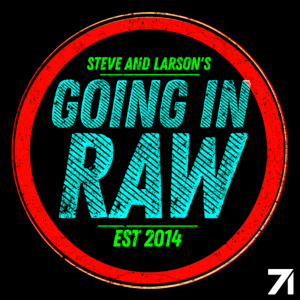 Going In Raw