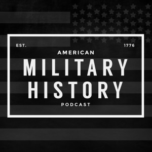 American Military History Podcast