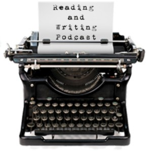 Reading And Writing Podcast