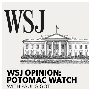 WSJ Opinion: Potomac Watch